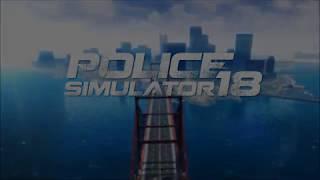 Police Simulator 18 | Trailer