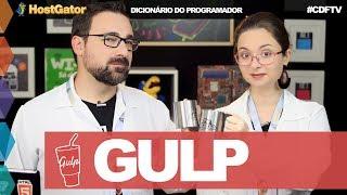 Gulp // Dicionário do Programador