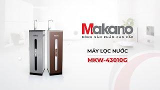 Review Máy Lọc Nước Tiêu Chuẩn Makano MKW-43010G
