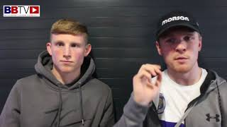 GEORGE BRENNAN AND KIERAN FARRELL BEM: FIGHT TOMORROW NIGHT ON FURY V SEXTON UNDERCARD