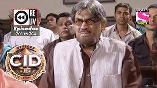 Weekly Reliv | CID | 16th June 2018 to 22nd June 2018| Episode 701 to 704