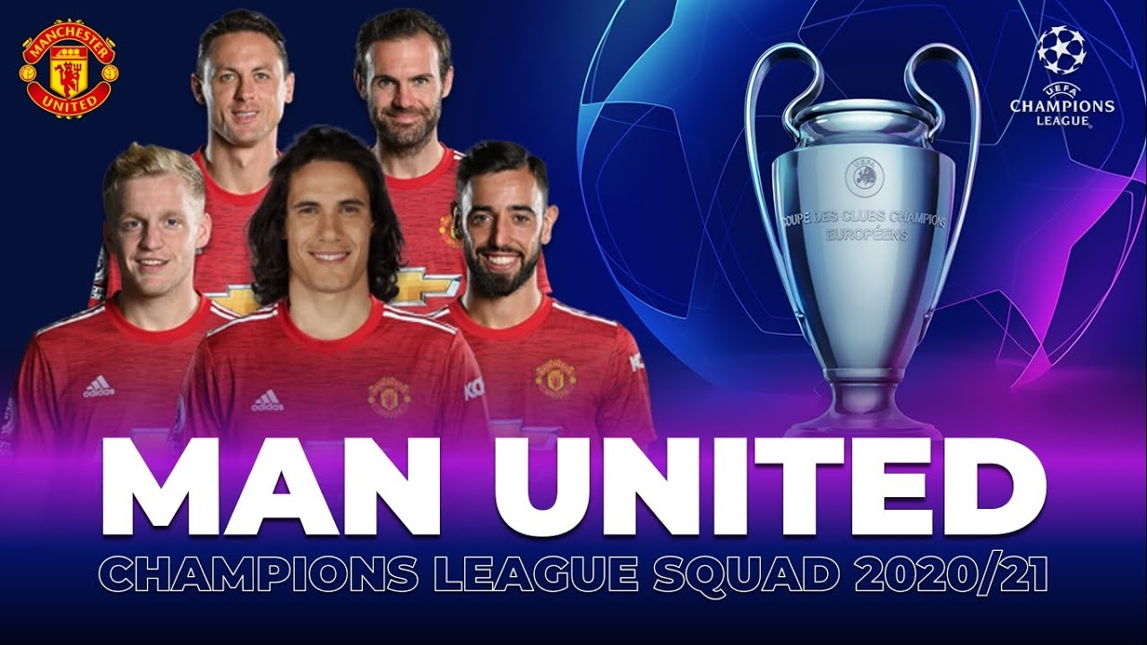 MANCHESTER UNITED SQUAD FOR UEFA CHAMPIONS LEAGUE 2020/21: GROUP STAGE