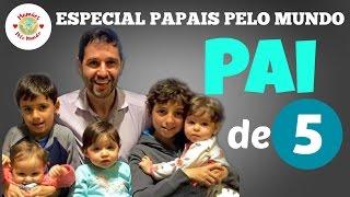 Homenagem ao Dia dos Pais - Papais pelo Mundo - (Adriano-Brasil) #VEDA11