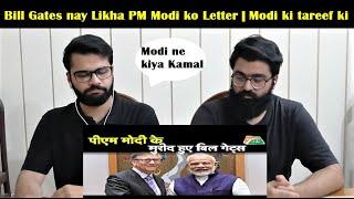 पीएम मोदी के मुरीद हुए बिल गेट्स | Bill Gates ne ki Modi ki Tareef | Pakistan Reaction