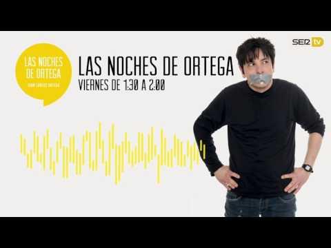 Las noches de Ortega | 3X29 | Marco Antonio presenta #Ortega