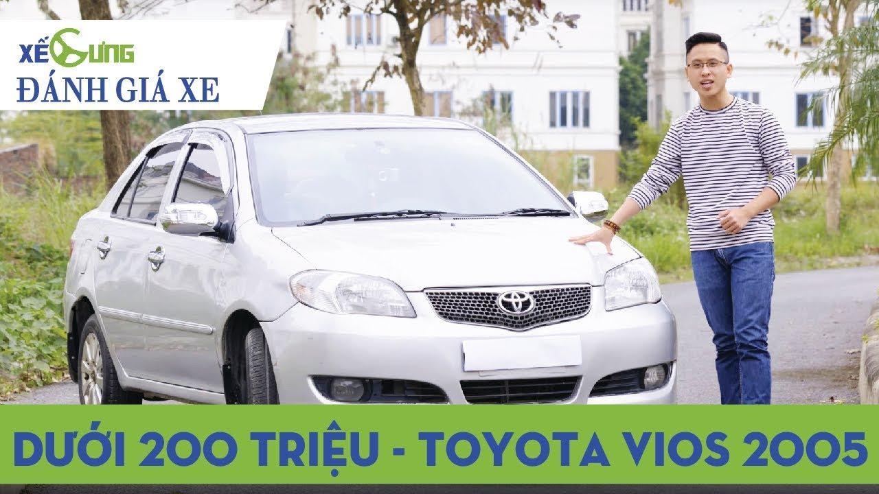 Mua ô tô cũ giá dưới 200 triệu – Toyota Vios cũ 2005 là lựa chọn đáng cân nhắc? |4K|Xế Cưng|
