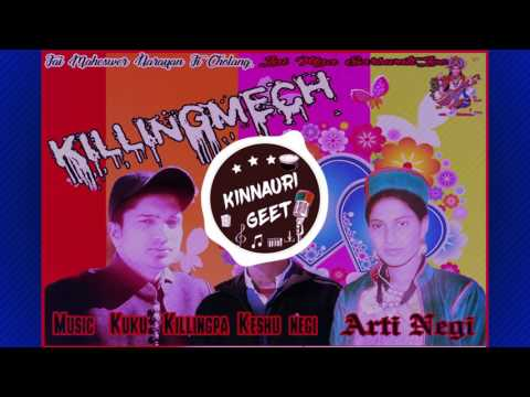 New Kinnauri single Killingmech  (2017) By Arti negi