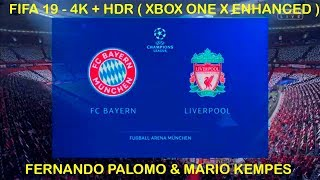 FIFA 19 | 4K + HDR | Champions League - Octavos | Bayern Munich vs Liverpool con Palomo y Kempes