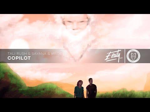 Tali Rush, Sayana & Made - Copilot [Eonity Exclusive]