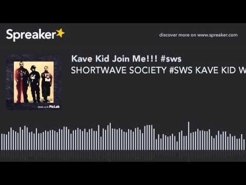 SHORTWAVE SOCIETY #SWS KAVE KID WITH WESTDOT LIVE FRESNO CA FIND US ON FACEBOOK PAGE SHORTWAVE SOCIE