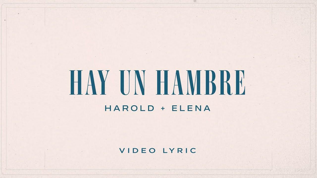 Harold y Elena - Hay Un Hambre (Cover) Video Lyric