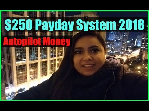 2018 Make Money Online Quick &  Fast - Get Paid Daily With $250 Payday System!