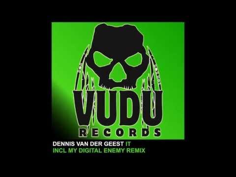 Dennis Van Der Geest - IT [Vudu Records]