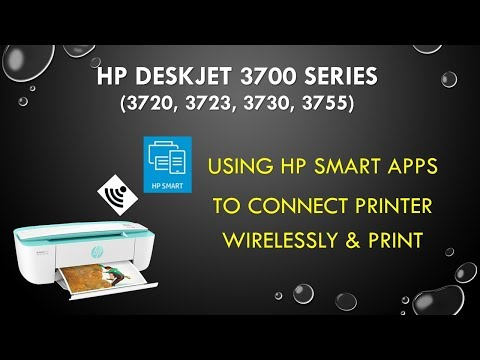 HP Deskjet 3720 3755 3730 3723 : Using the HP Smart apps to connect wirelessly and print