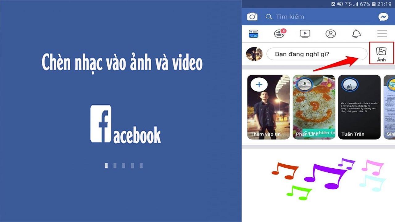 Hướng dẫn thêm nhạc vào ảnh và video trên Facebook nhanh nhất | tân tivi