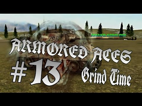 Armored Aces - #13 Grind Time - HD Gameplay - Recorded with Youtube Gaming