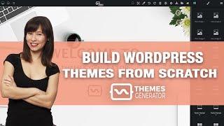 Bangun tema WordPress Anda dari awal | Themes Generator