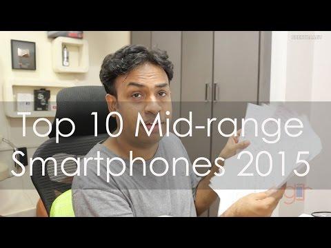 My Top 10 Mid-range Smartphones for 2015