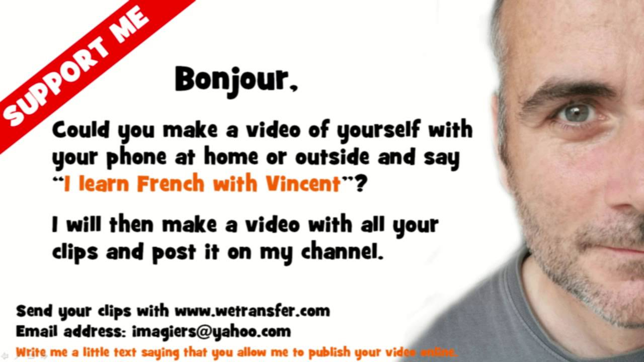 Support me andnd me a video of yourself saying i learn support me andnd me a video of yourself saying i learn french with vincent solutioingenieria