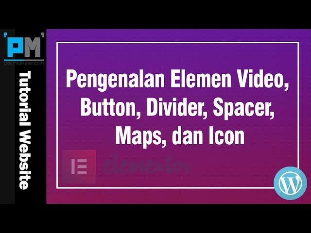 Pengenalan Elemen Video, Button, Divider, Spacer, Maps, dan Icon #22
