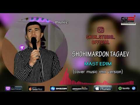 SHOHIMARDON TAGAEV - MAST EDIM / ШОХИМАРДОН ТАГАЕВ - МАСТ ЭДИМ (cover Version)