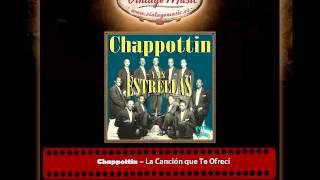 Chappottin – La Canción que Te Ofrecí (Perlas Cubanas)