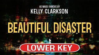 Enjoy singing along with this karaoke version of beautiful disaster as made famous by kelly clarkson. (lower key version)beautiful is a song origina...