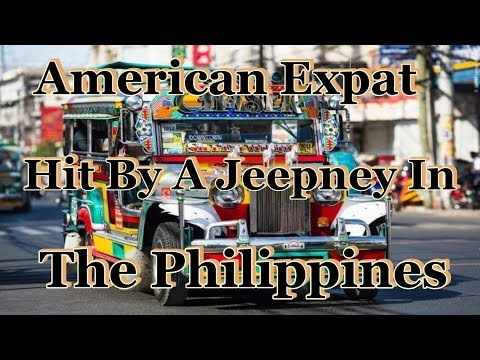 American Expat Hit By A Jeepney In The Philippines