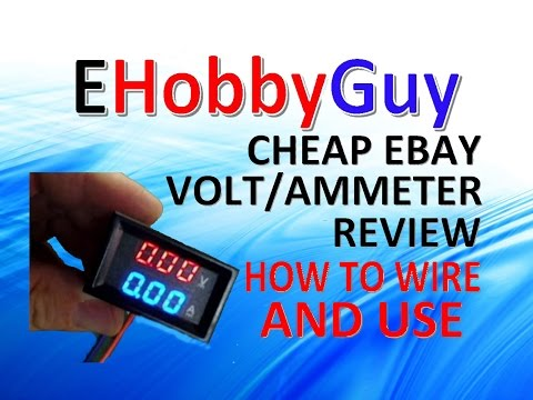 CHEAP EBAY VOLT/AMMETER, REVIEW, HOW TO WIRE AND USE