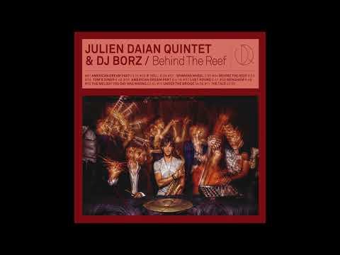 Julien Daïan Quintet & DJ Borz - Tom's...