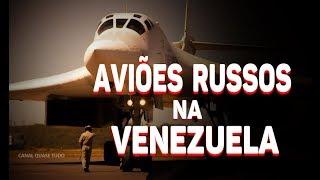 🔴 AVIÕES DA RÚSSIA ESTÃO NA VENEZUELA - AMIGOS E ALIADOS