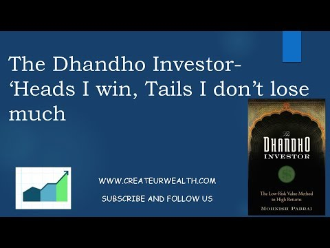 chapter-5:-understanding-the-dhandho-framework-for-investors---heads-i-win,-tails-i-don't-lose-much