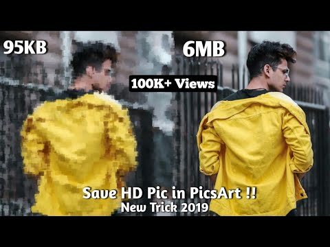 Save HD Pic In PicsArt | 100% Working Trick 2019
