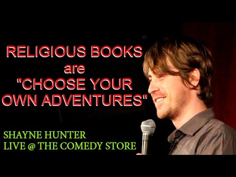 All Religious texts are choose your own adventures - Stand up Comedy