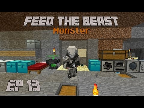 Feed The Beast Monster Ep 13 Best Modular power suit set up