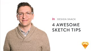 InVision Design Snack #2: 4 awesome Sketch tips