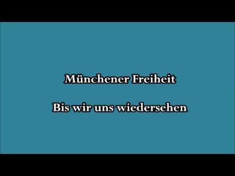 Münchener Freiheit - Bis wir uns wiedersehen [Text]
