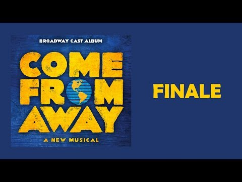Finale — Come From Away (Lyric Video) [OBC]