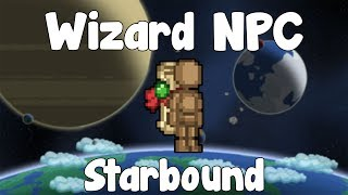 Wizard Spawner & NPC - Starbound Guide - Gullofdoom - Guide/Tutorial - BETA