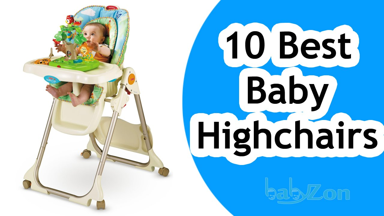 best baby high chairs 2016 top 10 baby high chairs reviews youtube. Black Bedroom Furniture Sets. Home Design Ideas