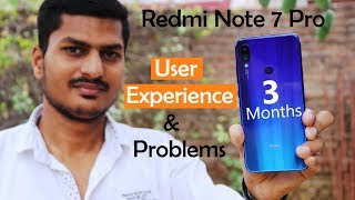 Redmi Note 7 Pro Problems & My User Experience | After 3 Months Review