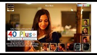 40plus malayalam micro movie by eby joseph