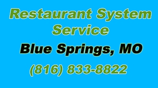 Restaurant System Service Blue Springs MO