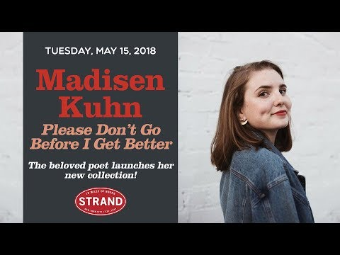 Madisen Kuhn | Please Don't Go Before I Get Better