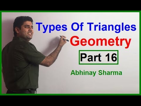 Geometry Part 16 - Types Of Triangles By Abhinay Sharma (Abhinay Maths)