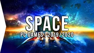 30 Upcoming PC Space Games in 2019 & 2020 ► New Sci-fi, Open World, Sandbox, Sim!
