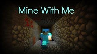 ♪ Mine With Me   Minecraft Parody   Lyrics