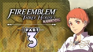 "Part 3: Let's Play Fire Emblem Three Houses, Golden Deer, Maddening - ""Close, But No Cigar"""