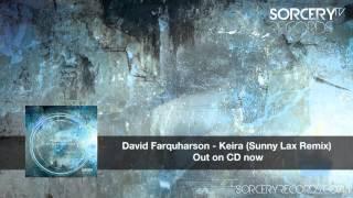 David Farquharson - Keira (Sunny Lax Remix)