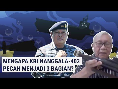 Mengapa KRI Nanggala-402 Tenggelam Pecah Jadi 3 Bagian?